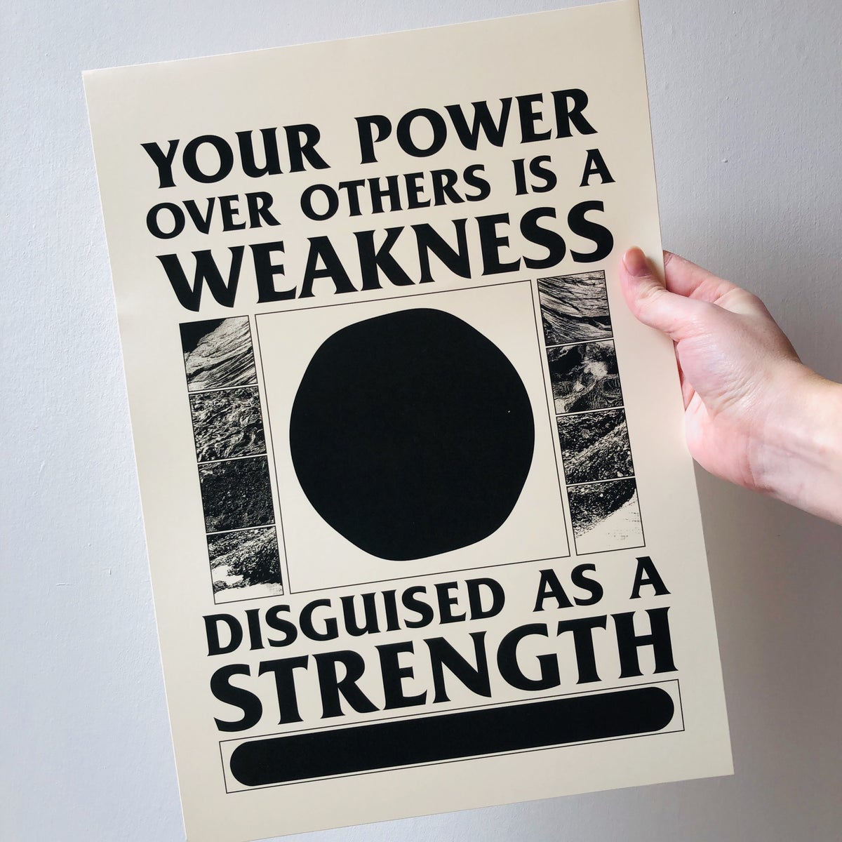 Image of Your Power Over Others is a Weakness Disguised as a Strength digital A3 print