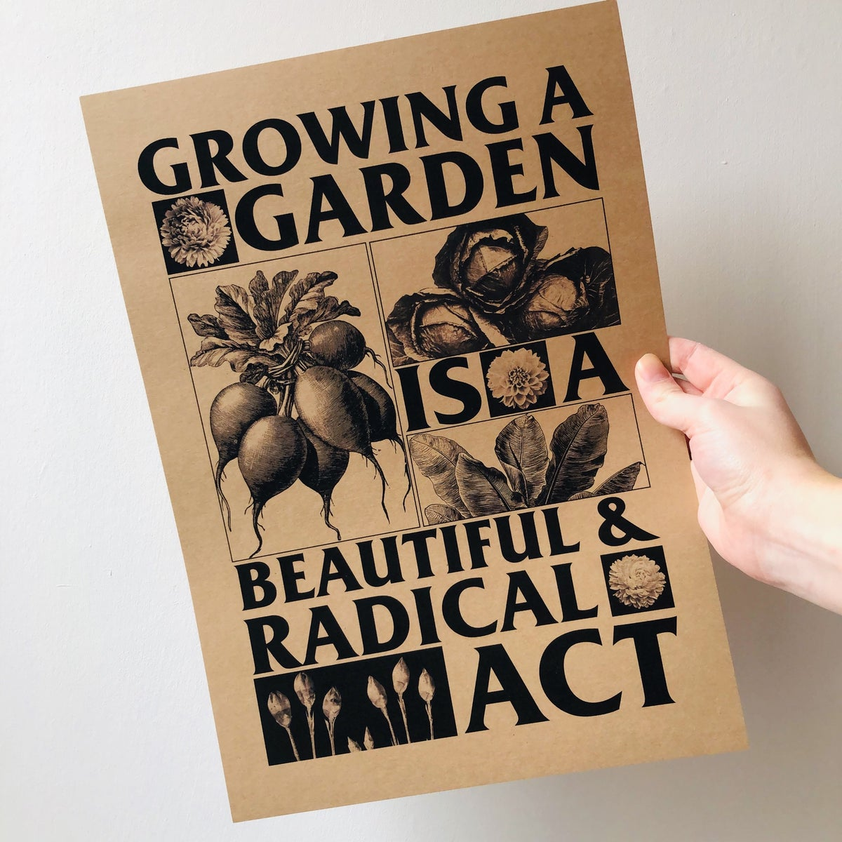 Image of Growing a Garden is a Beautiful & Radical Act digital print A3