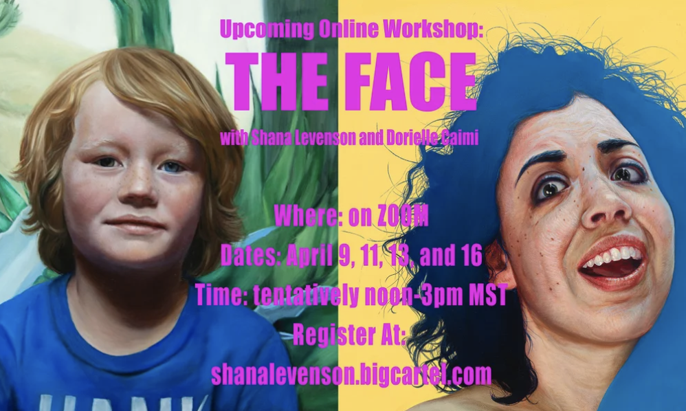 Image of THE FACE--Online Painting Workshop with Shana Levenson and Dorielle Caimi