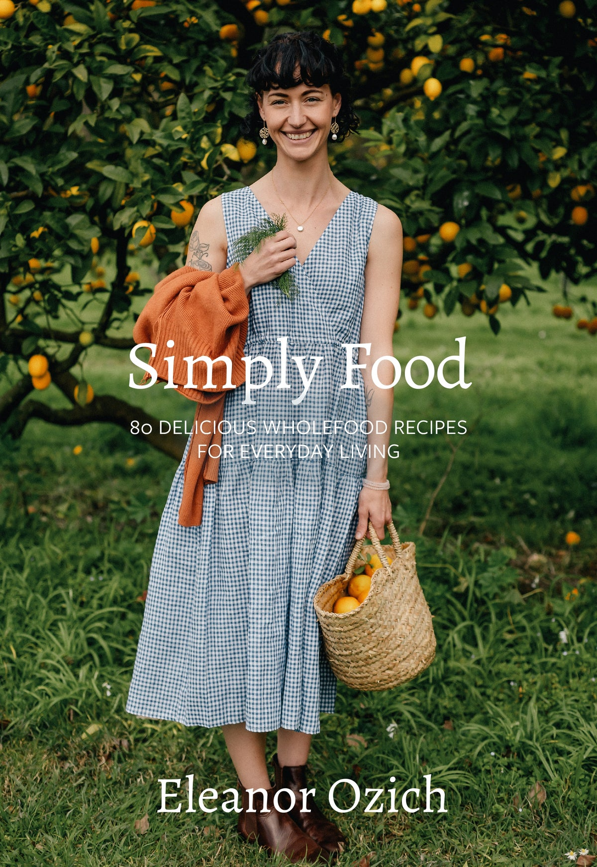 Simply Food - Eleanor Ozich