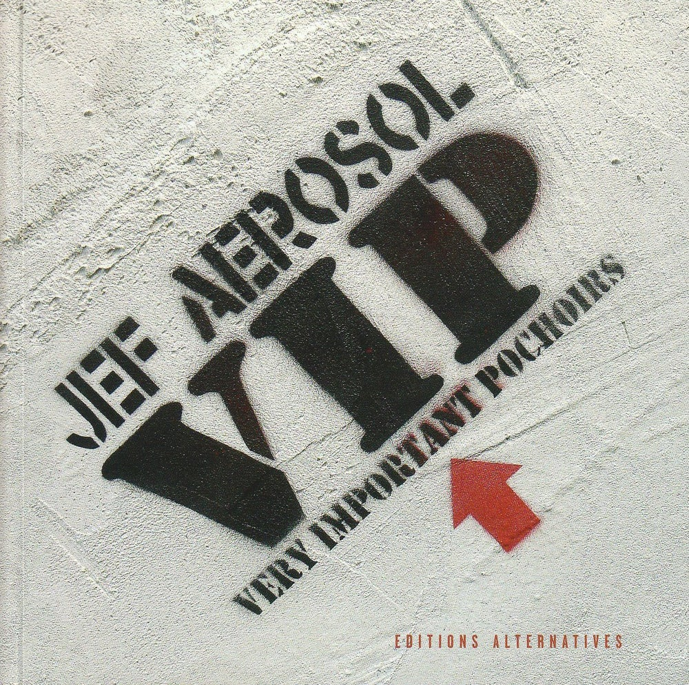 Image of JEF AEROSOL VIP VERY IMPORTANT POCHOIRS