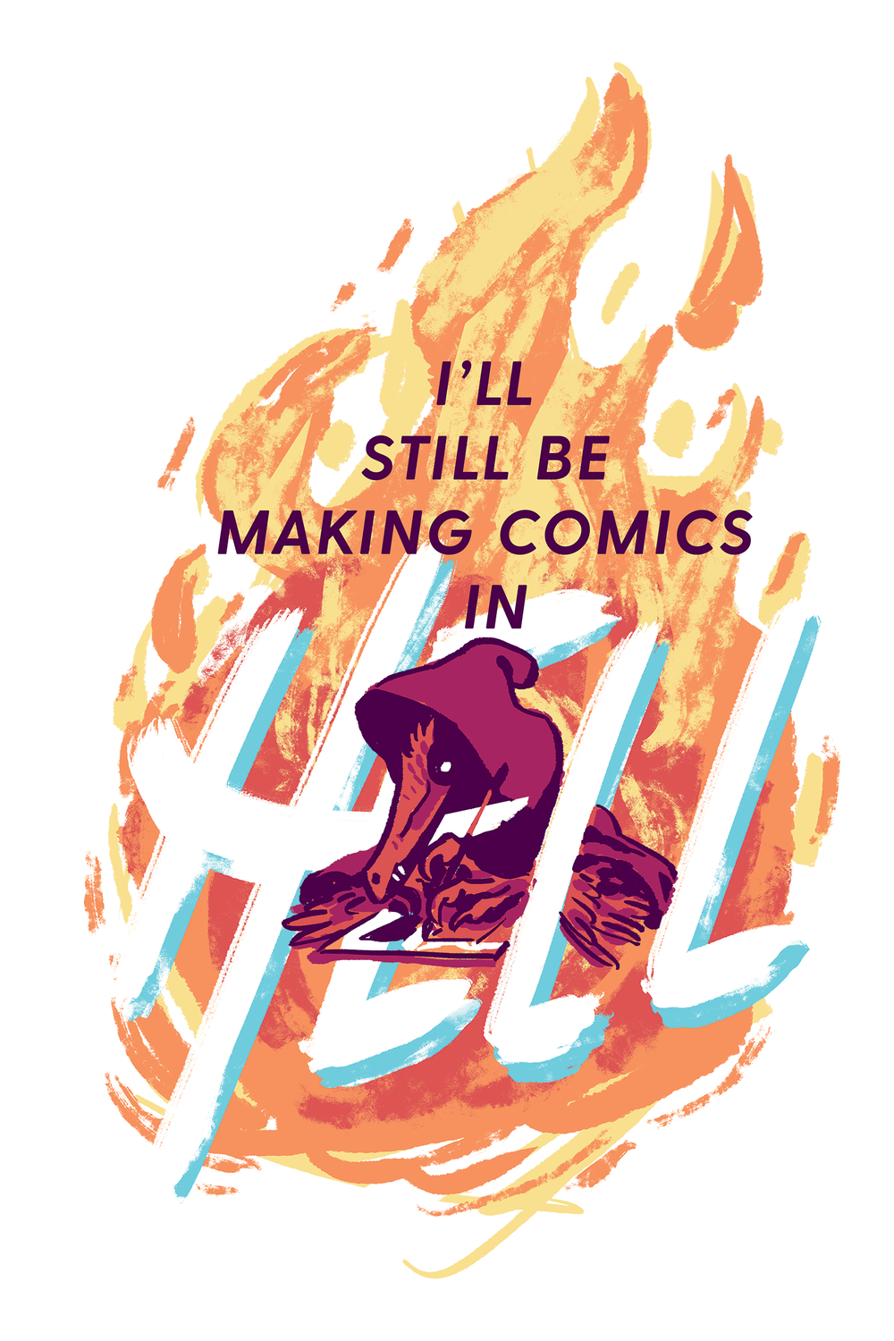 Image of Keep Making Comics in Hell