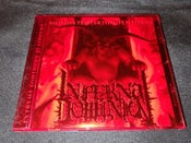 Image of Infernal Dominion - Salvation Through Infinite Suffering / Ophiolatry / Infernal Dominion