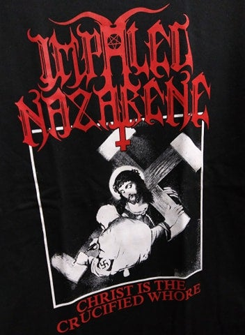 Impaled Nazarene Christ is the crucified whore T-SHIRT *Imported*