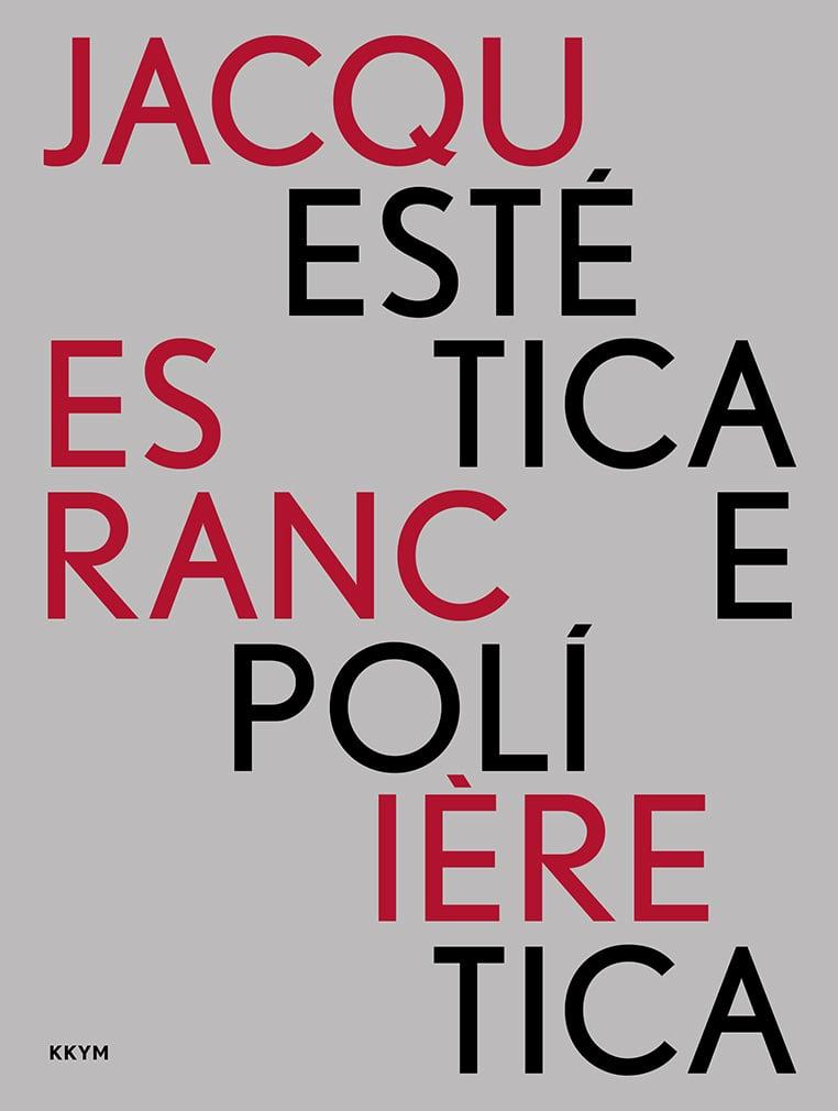 Image of Jacques RANCIÈRE, Estética e Política (2ª ed) (10% desc.)