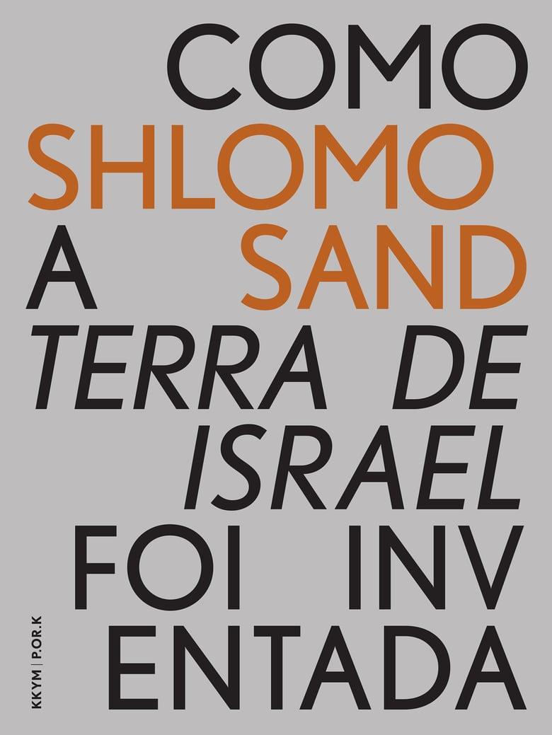 Image of Shlomo SAND, Como a Terra de Israel foi Inventada (10% desc.)