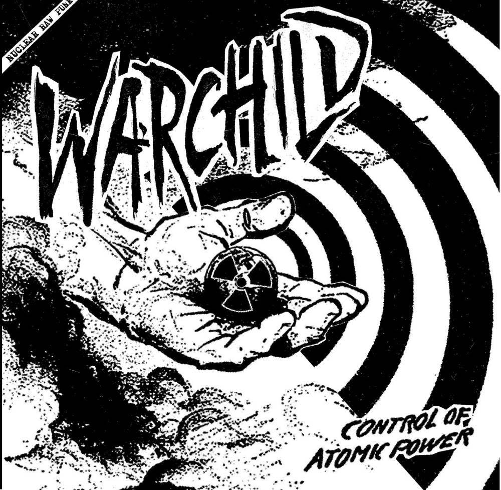 "Image of WARCHILD ""Control of atomic power"" 7"" E.P."