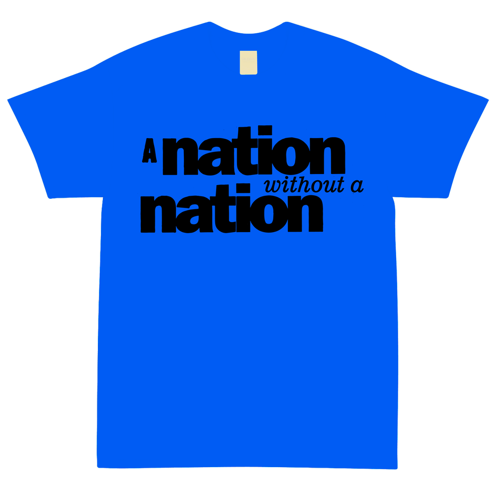 Image of Nation Without Blue T Shirt