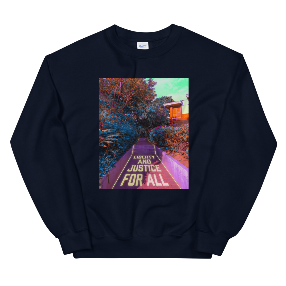 """Unisex Sweatshirt: """"Liberty and Justice for All"""" (donation)"""