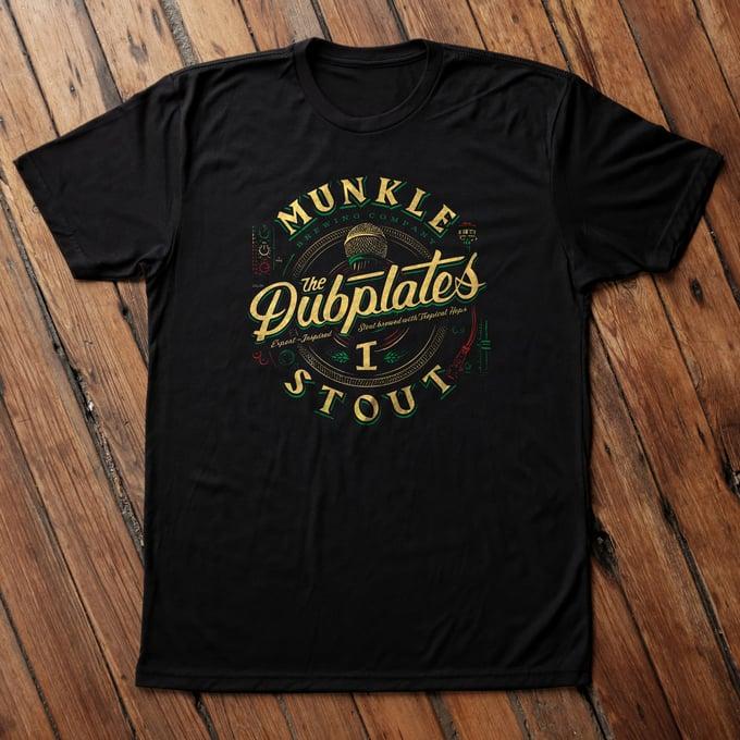 Image of Dubplates x Munkle - I Stout T-Shirt
