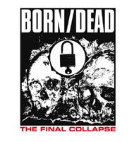 "Image of BORN/DEAD - ""The Final Collapse"" CD"