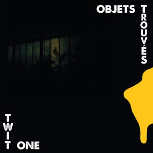 Image of Twit One - Objets Trouvès - LP - Preorder (Melting Pot Music)