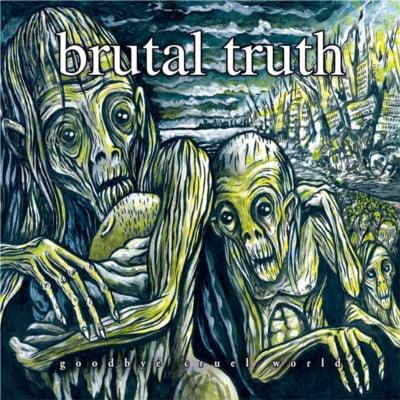 BRUTAL TRUTH - Goodbye Cruel World / VINYL 3LP