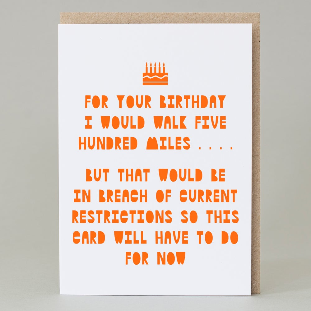 Image of 500 miles . . . Birthday (Card)