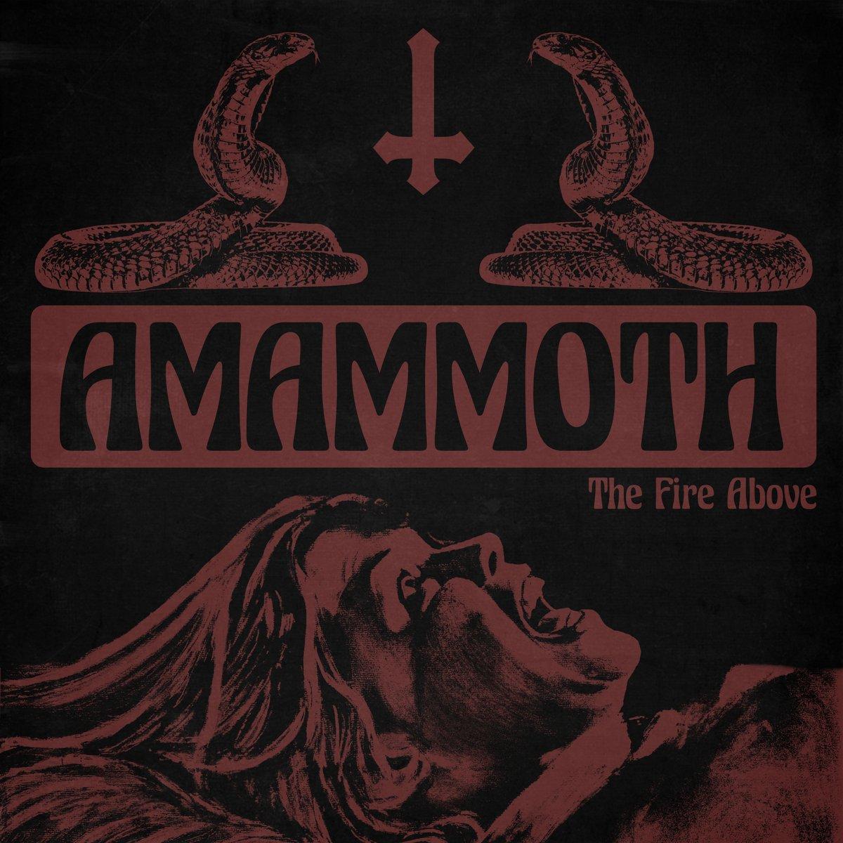 Image of Amammoth - The Fire Above LTD Solid Orange Vinyl