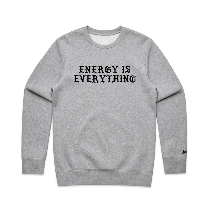 "Image of ""Energy is Everything"" Crewneck"