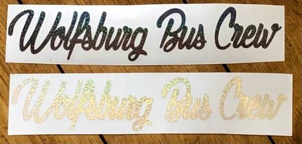 Image of Wolfsburg Bus Crew Glittery Script Sticker [MEDIUM] 27cm x 4.5cm