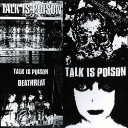 """TALK IS POISON """"Condensed Humanity"""" LP"""
