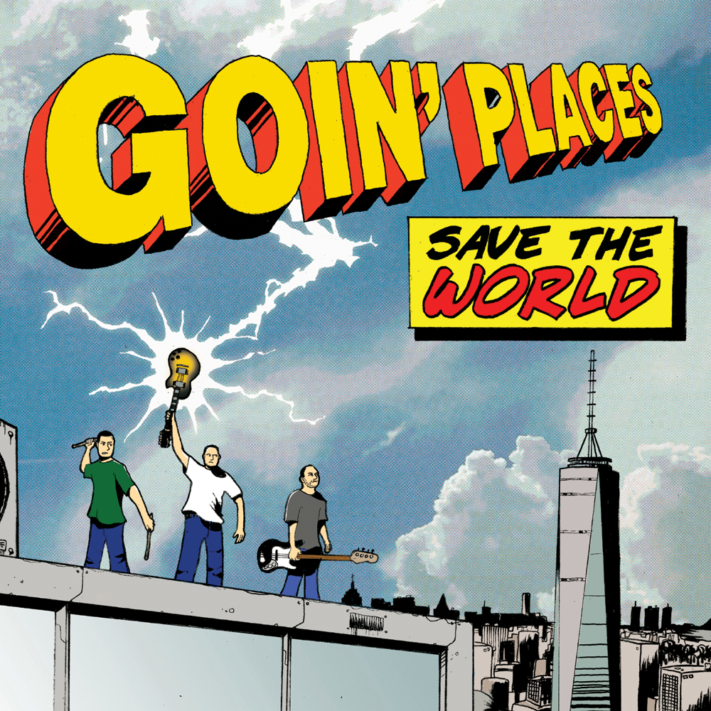Image of Goin' Places - Save The World Lp