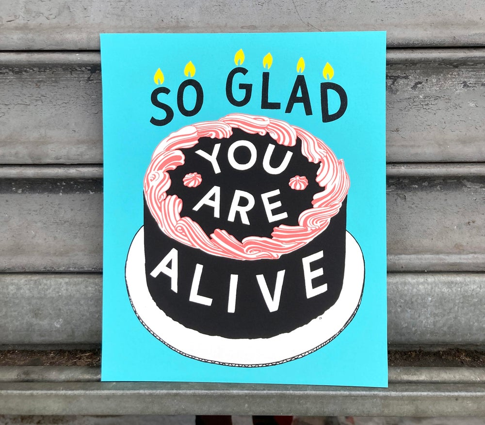 Image of So Glad You Are Alive (Blue)