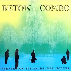 Image of BETON COMBO Perfektion ist Sache der Götter LP