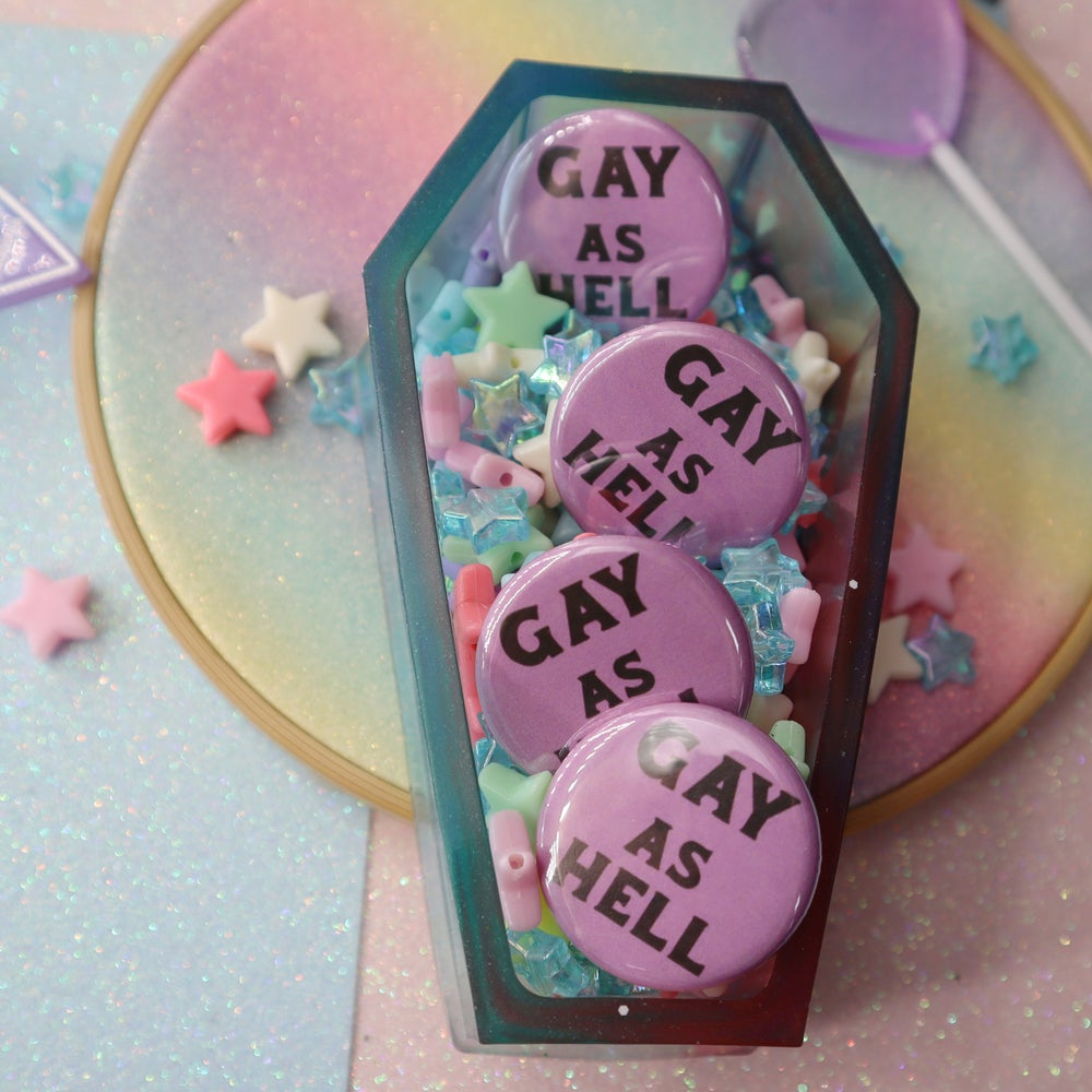 Image of Gay As Hell Button Badge