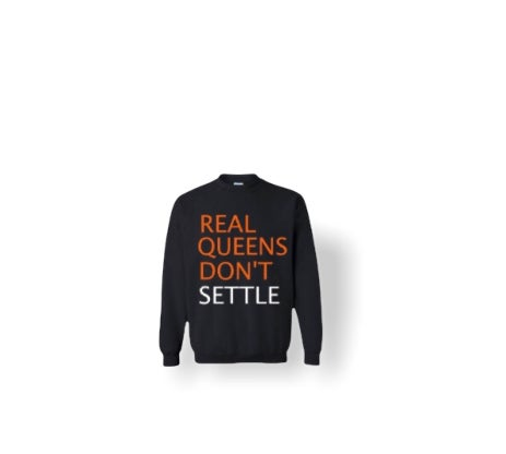 Black Real Queens Don't Settle Sweater