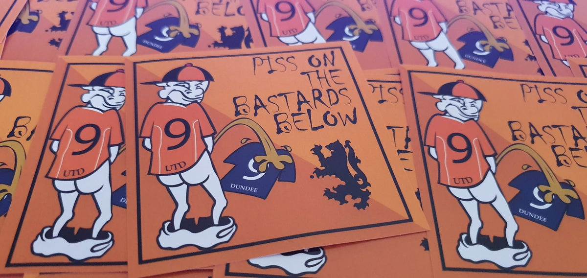 Pack of 25 8x8cm Dundee United Piss on Dundee stickers.