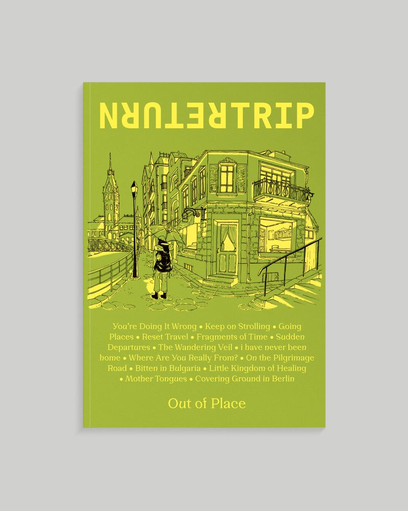 Image of Return Trip Magazine: Out of Place (2021)