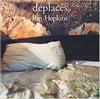 Rip Hopkins - Déplacés
