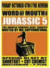 """Jurassic 5 """"Word of Mouth tour"""" 2000"""