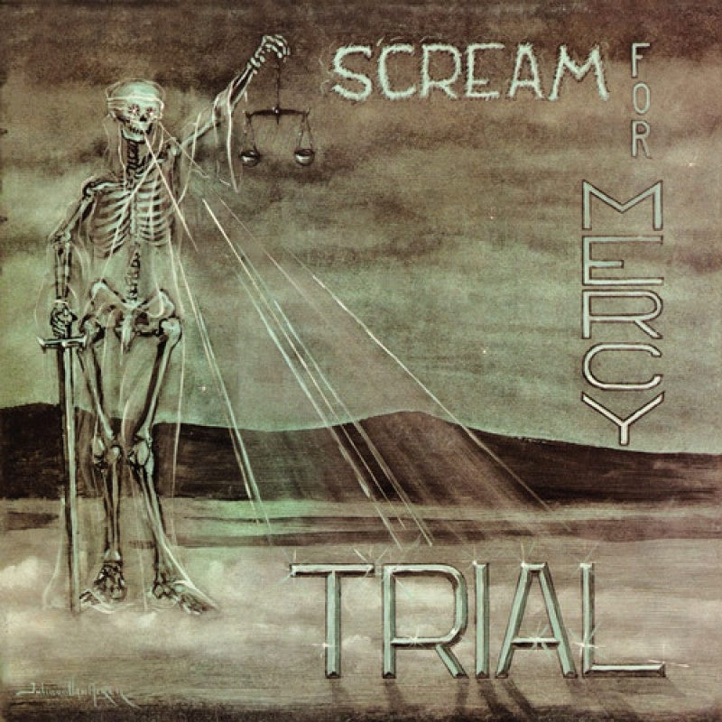 TRIAL - Scream For Mercy CD