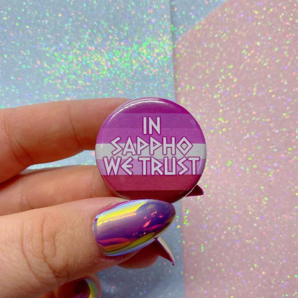 Image of In Sappho We Trust Button Badge