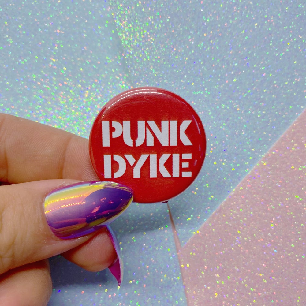 Image of Punk Dyke Button Badge