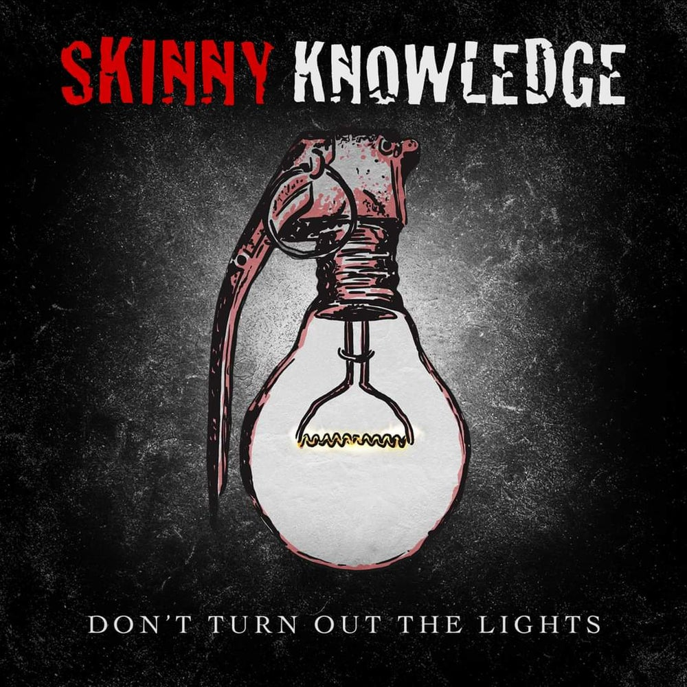 Skinny Knowledge - Don't Turn Out The Lights