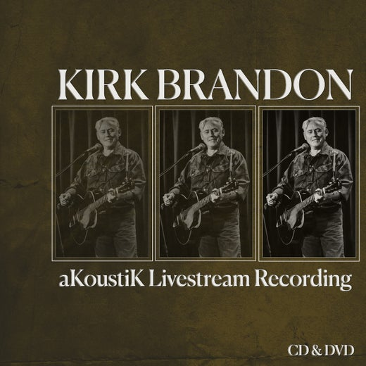 Kirk Brandon aKoustiK Livestream CD&DVD Digipack