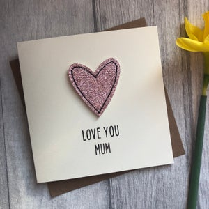 Image of Love you Mother's Day Glitter Card