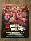 """ICW """"Party And Bullshit"""" Full Signed Event Poster"""