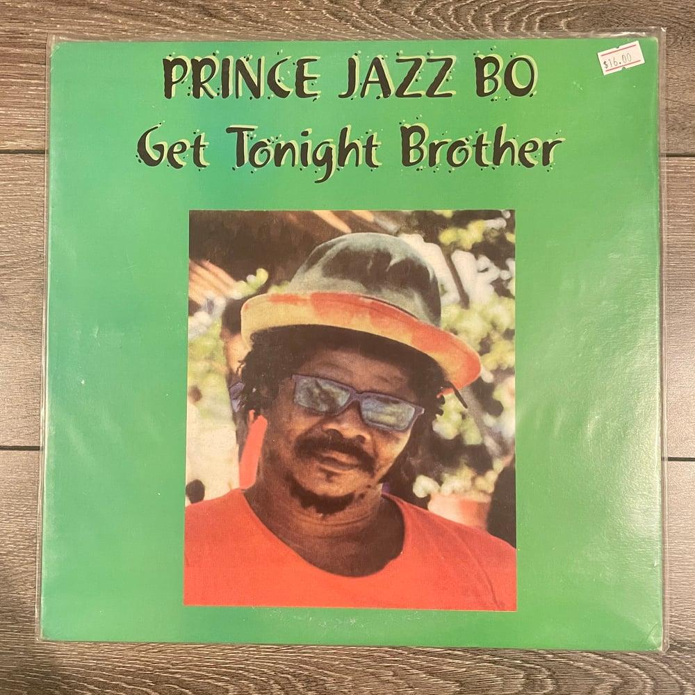 Image of Prince Jazzbo - Get Tonight Brother Vinyl LP