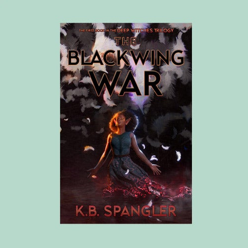Image of The Blackwing War - signed copy (preorder)