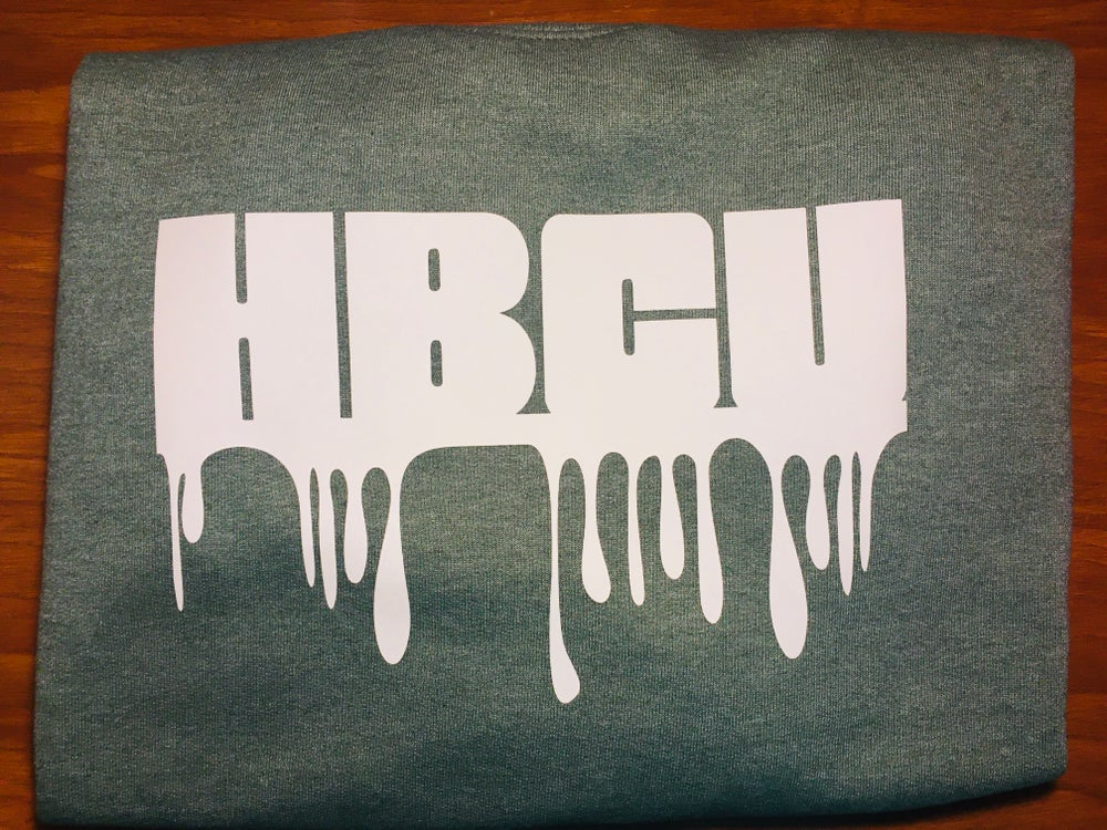 Image of *LIMITED EDITION* HBCU Drip Green Sweatshirt