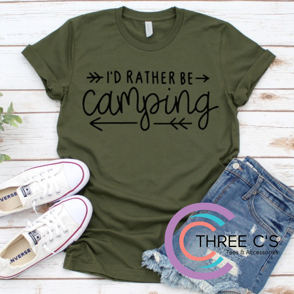 Image of I'd Rather Be Camping Tee