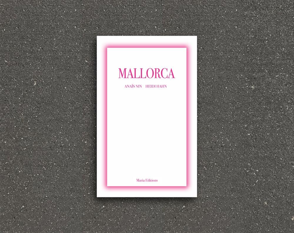 Image of Mallorca<br>Anaïs Nin / Heidi Hahn