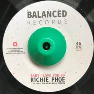 "Image of Richie Phoe ft: Leroy Horns & Kassia Zermon - 'Baby I Love You so' - new 7"" vinyl"