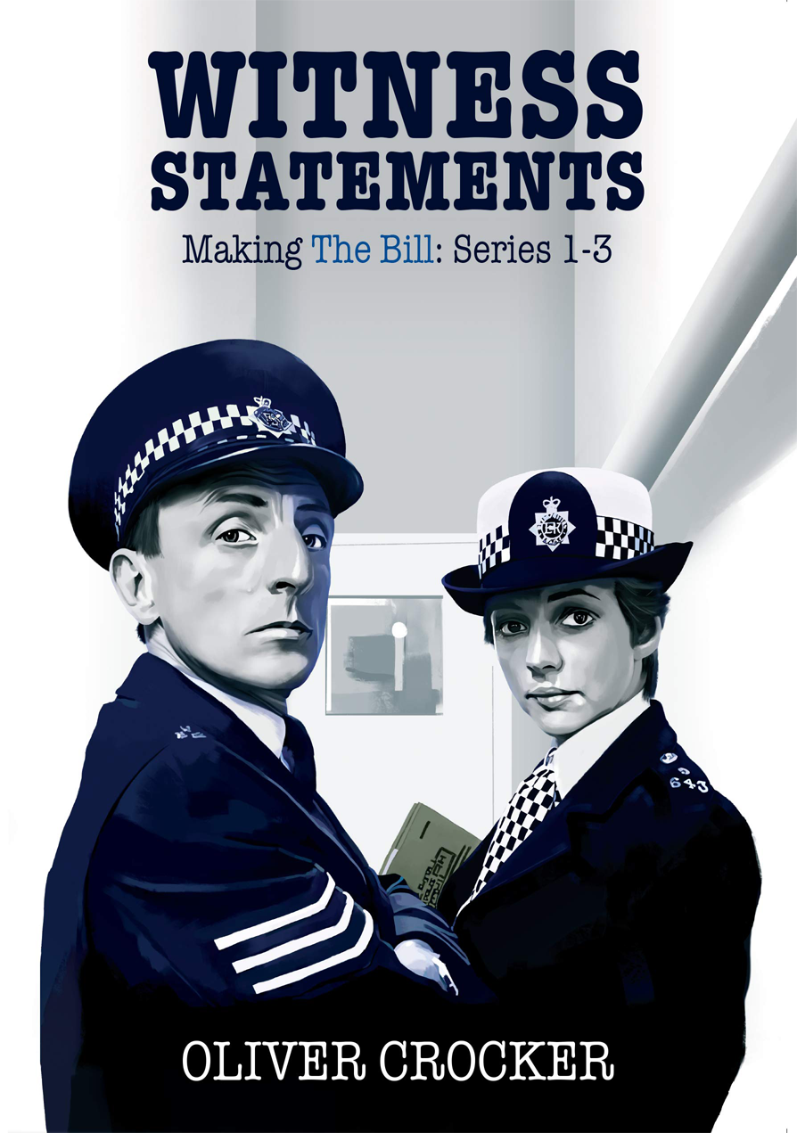Witness Statements: Making The Bill Series 1-3 (Paperback)