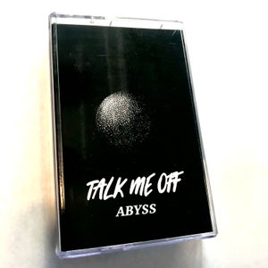 Talk Me Off - Abyss Cassette