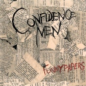 Image of Confidence Men - Funnypapers 7""