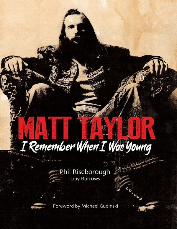 Image of MATT TAYLOR ~ I Remember When I Was Young (SOFTCOVER)