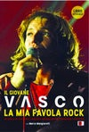BOOK1001 // VASCO ROSSI - IL GIOVANE VASCO  LA MIA FAVOLA ROCK (LIBRO)