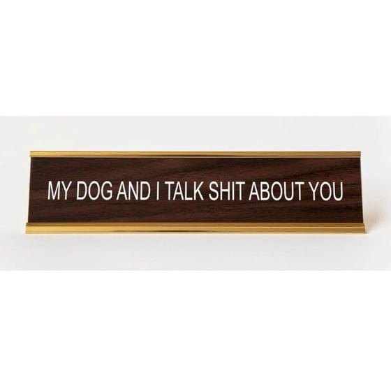 Image of MY DOG AND I nameplate